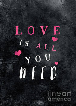 Love is all you need motivational quote by Justyna JBJart