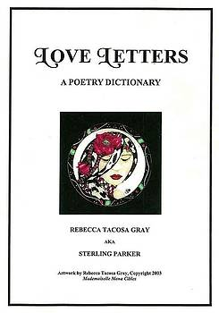 Love Letters A Poetry Dictionary  by Rebecca Tacosa Gray