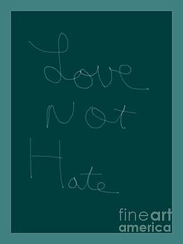 Love Not Hate by Joseph Baril