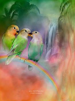 Love On A Rainbow by Carol Cavalaris