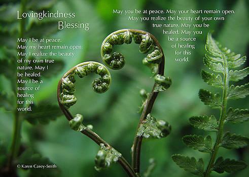 Lovingkindness Blessing II by Karen Casey-Smith