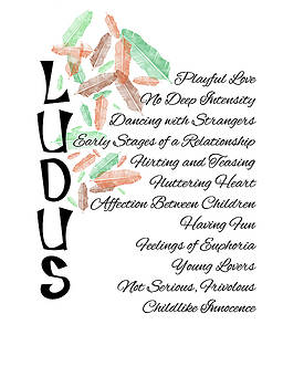Ludus-Playful Love. by Judi Saunders