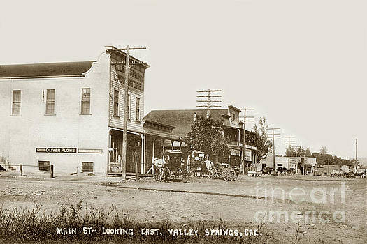 California Views Mr Pat Hathaway Archives - Main Street Looking East Valley Springs circa1910