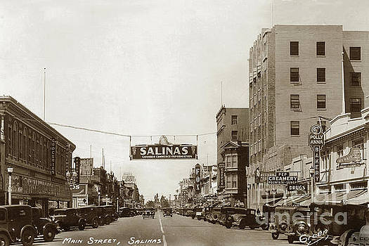 California Views Mr Pat Hathaway Archives - Main Street with Fox Theater, Pep Creamery,  Banner Salinas, Ch