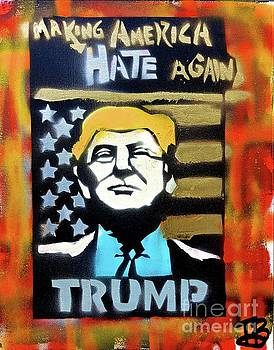 Making America Hate 1 by Tony B Conscious