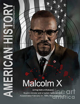 Malcolm X American History by Dwayne Glapion