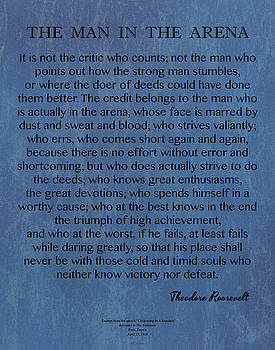 Man In The Arena on Denim Roosevelt Quote by Desiderata Gallery