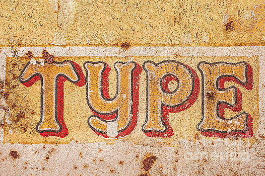 Metal sign with the word type by Martin Bergsma