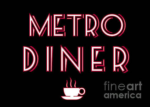 Metro Diner Sign by Catherine Sherman