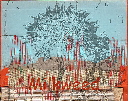 Milkweed Collage by Cynthia Powell