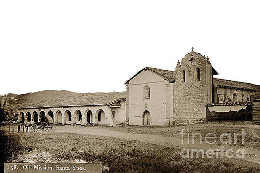 California Views Mr Pat Hathaway Archives - Mission Santa Ines California Circa 1880