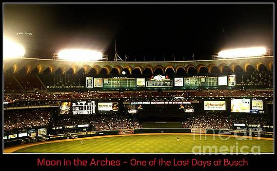 Moon in the Arches - One of the Last Days at Busch by Kelly Awad