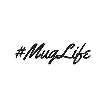 Mug Life by Rosemary OBrien