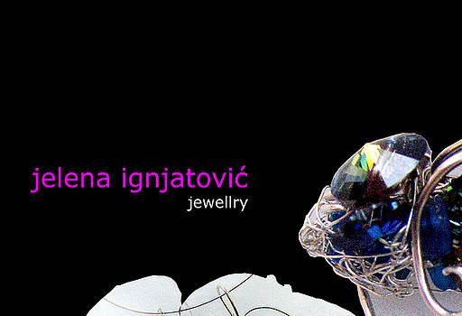 My Jewelry   by Jelena Ignjatovic