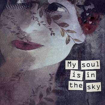 My soul is in the sky by Lorenka Campos