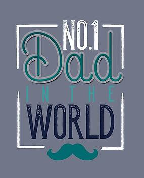 No. 1 Dad in the World by Christopher Meade
