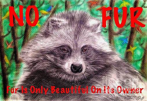 No Fur Racoon by Keiko Olds