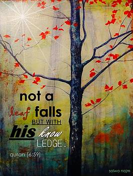Not a Leaf Falls by Salwa  Najm
