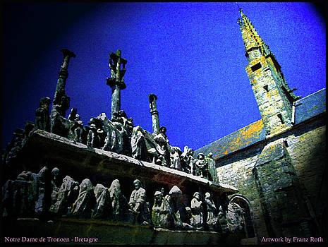 Notre Dame de Tronoen by Franz Roth