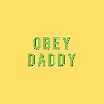 Obey Daddy by TortureLord Art