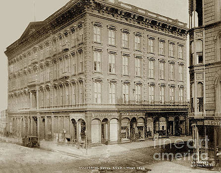 California Views Mr Pat Hathaway Archives - Occidental Hotel, Corner Bush and Montgomery Streets, San Franci