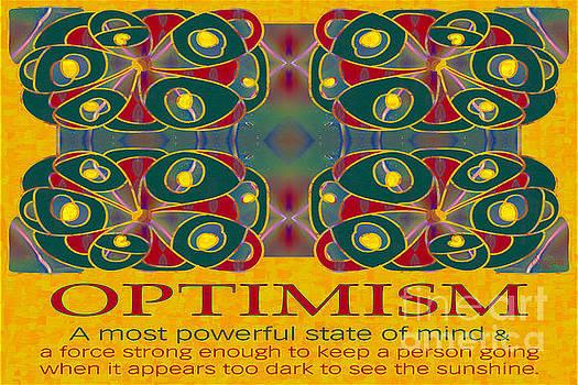 Omaste Witkowski - Optimism  Motivational Artwork by Omashte