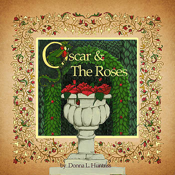 Oscar and the Roses Book Cover by Donna Huntriss