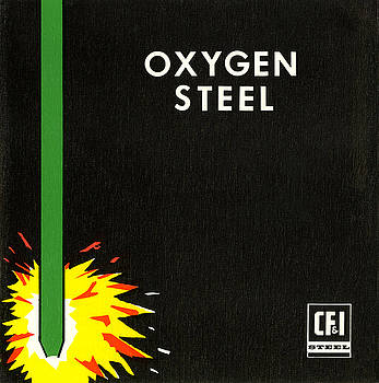 Oxygen Steel by Colorado Fuel and Iron Photo Department