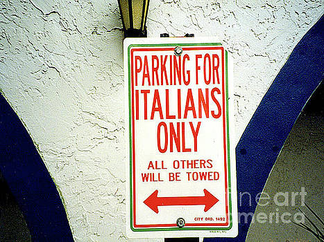 Parking Lot Sign - For Italians Only by Merton Allen