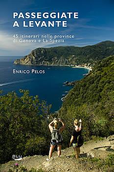 Enrico Pelos - PASSEGGIATE A LEVANTE - THE BOOK by Enrico Pelos