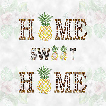 Pineapple HOME SWEET HOME Typography by Georgeta Blanaru