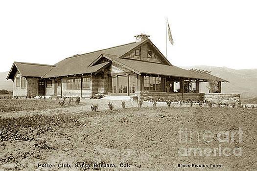 California Views Archives Mr Pat Hathaway Archives - Potter Club, Santa Barbara, Calif. Circa 1915