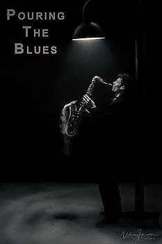 Pouring The Blues by Wally Hampton