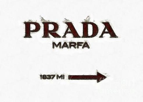Prada Marfa Sign Pencil by Edward Fielding