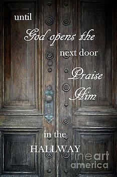 Praise Him by Ella Kaye Dickey