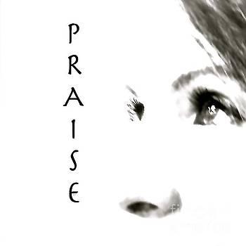 Praise  by Wonju Hulse