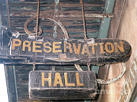 Preservation Hall, New Orleans, Louisiana by Merton Allen