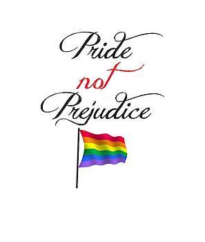 Pride Not Prejudice with Pride Flag by Heidi Hermes