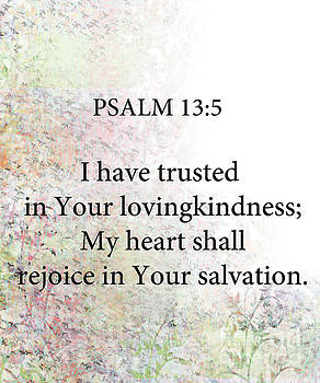 Psalm 13 5 by Trilby Cole