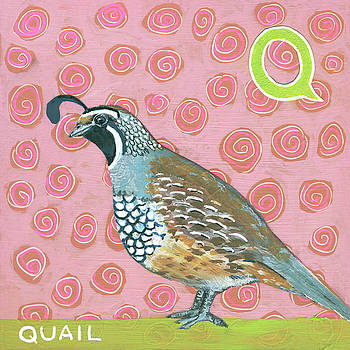 Q is for Quail by Blenda Tyvoll