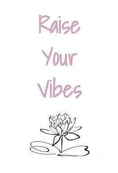 Raise Your Vibes by Julie Hoyle