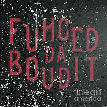 RedBlack Fuhgeddaboudit by Megan Dirsa-DuBois