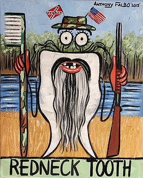 Redneck Tooth by Anthony Falbo