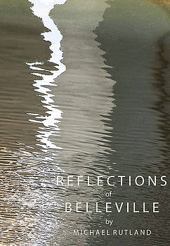 Michael Rutland - Reflections of Belleville Poster