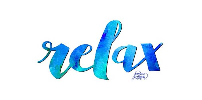 Relax Watercolor by Jan Marvin