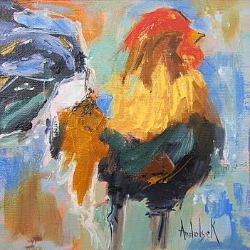 Restless Rooster by Barbara Andolsek