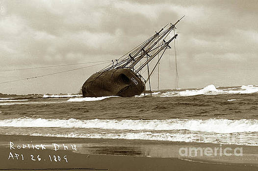 California Views Mr Pat Hathaway Archives - Rhoderick Dhu wrecked on Moss Beach,  Asilomar near  Pacific Grove 1909