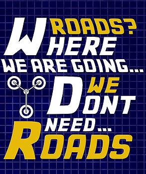 Kyle West - Back to the Future ROADS Quote