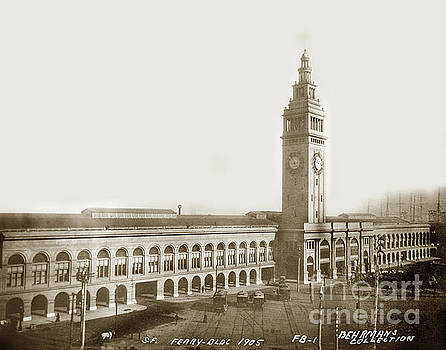 California Views Mr Pat Hathaway Archives - S. F. Ferry Building foot of Market street 1905