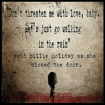 Said Billie Holiday by Cinema Photography